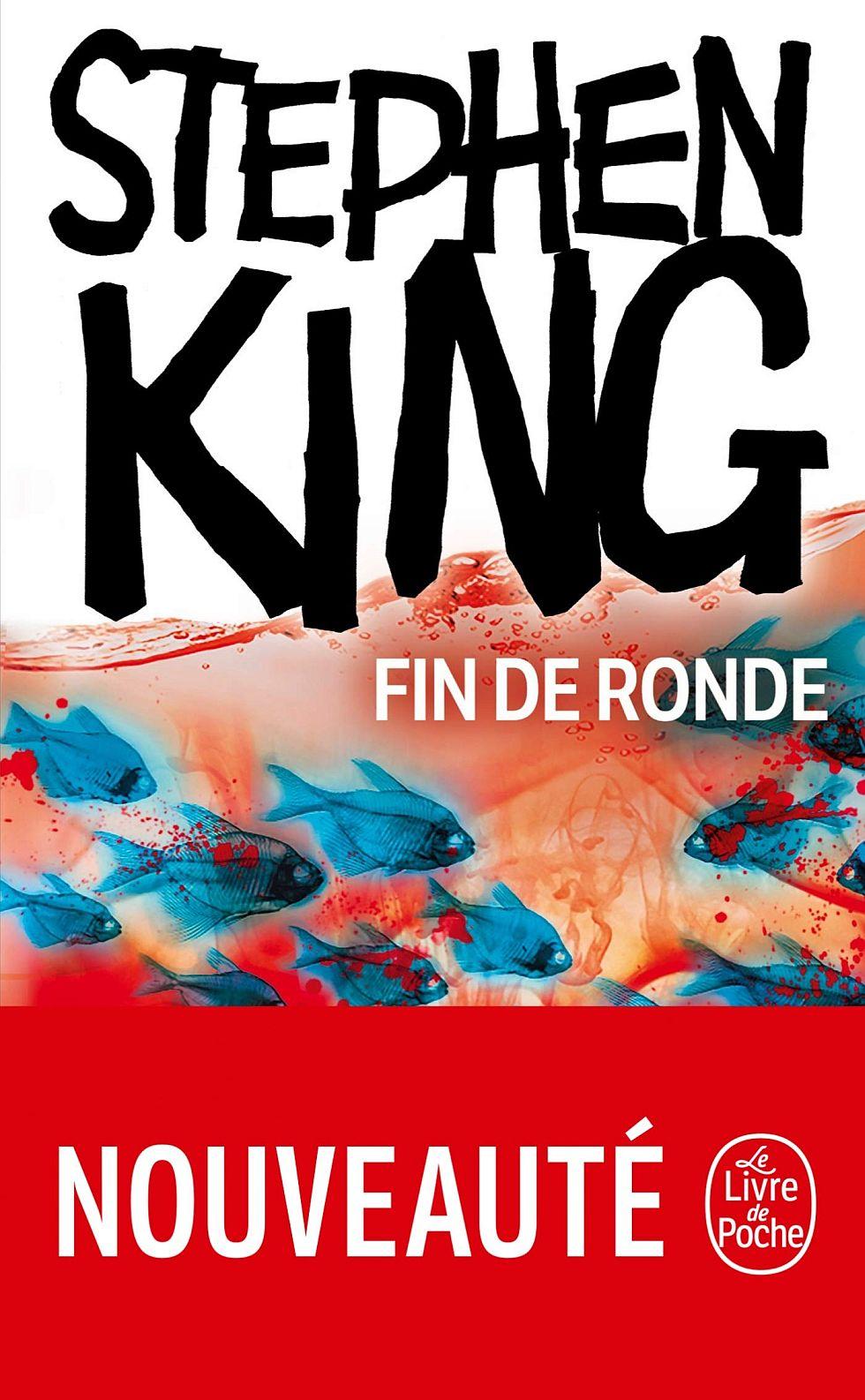 Stephen King Fin De Ronde Lelivredepoche Couverture Bandeau