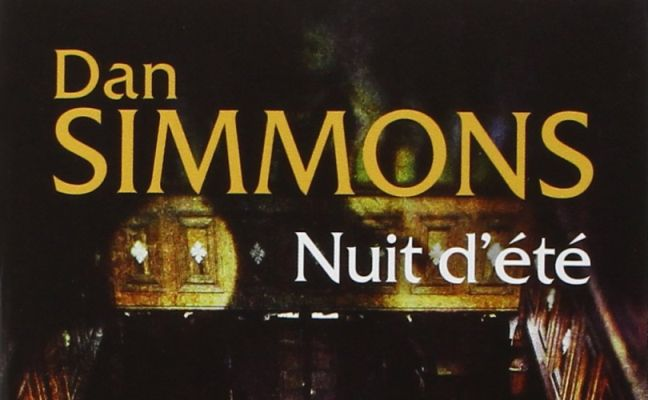 Summer Of Night Dan Simmons Nuit D Ete