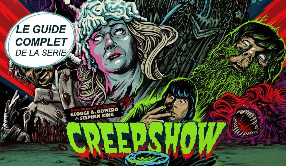 Serie Stephenking Creepshow Guide Complet