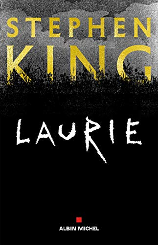 Laurie Stephenking Nouvelleinedite