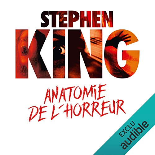 Stephenking Anatomie De Lhorreur Livre Audio Audible
