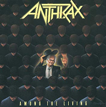 Among The Living Anthrax