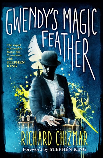 Gwendys Magic Feather Stephenking Richardchizmar Cover