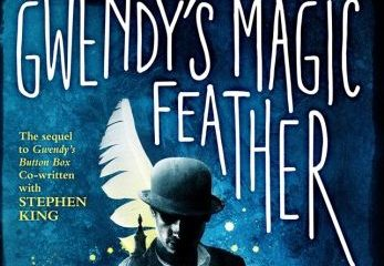 Gwendysmagicfeather Cover Header Stephenking Richardchizmar