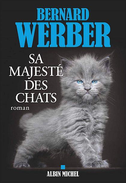 Bernardwerber Sa Majeste Des Chats 2019