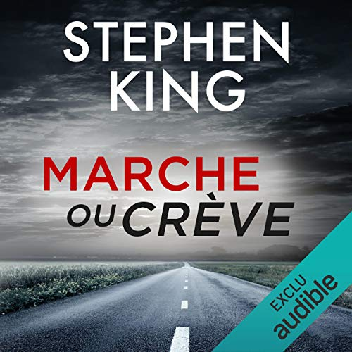 Marcheoucreve Stephenking Livreaudio Audible 2019