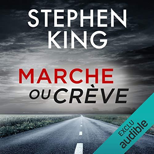 Marcheoucreve Stephenking Livreaudio Audible 2019