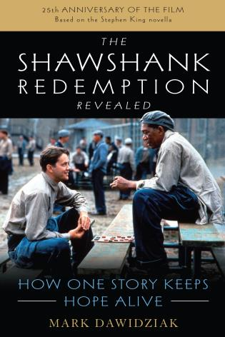 The Shawshank Redemption Revealed How One Story Keeps Hope Alive Livre Evades
