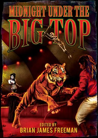 Midnight Under The Big Top Cemeterydance Nuitdutigre Stephenking 01