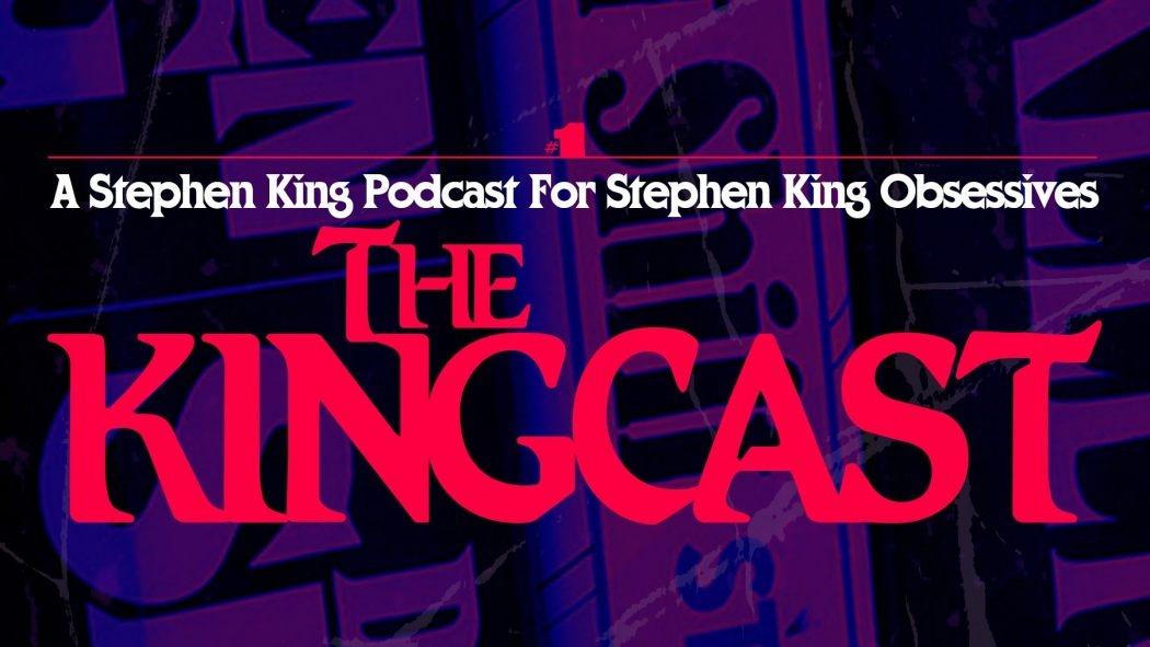 Thekingcast Podcast Stephenking