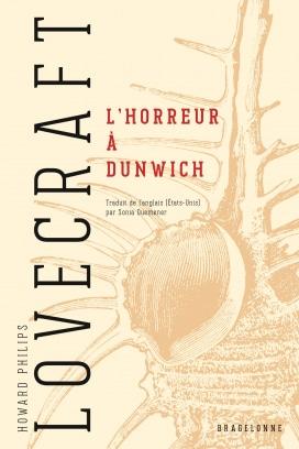 Lovecraft Bragelonne Lhorreuradunwich