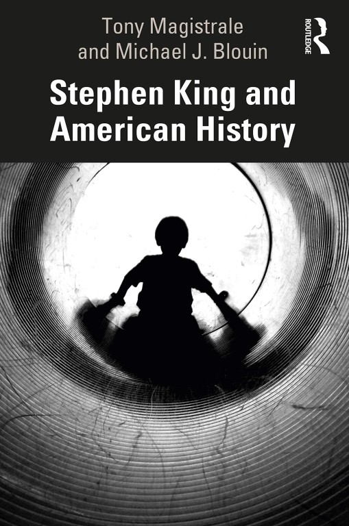 Stephenking And American History Tonymagistrale Michaeljblouin Cover