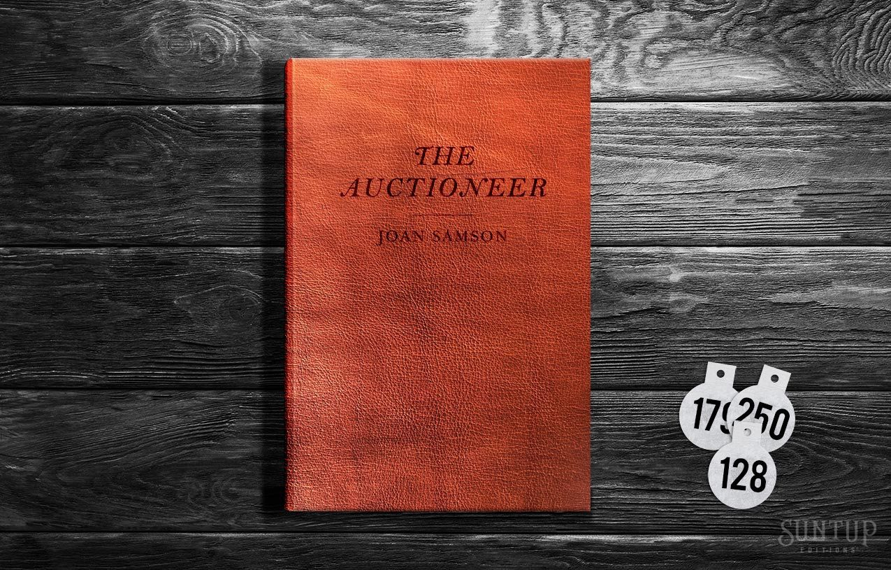 The Auctioneer Suntup Limited Edition Joan Samson Lettered