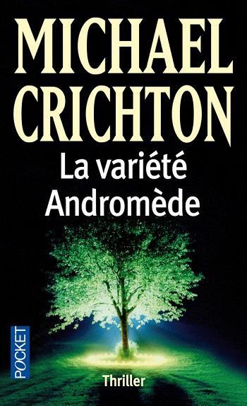 La Variete Andromede Crichton