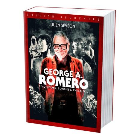 George Romero Revolutions Zombies Et Chevalerie Livre Esceditions Julien Seveon