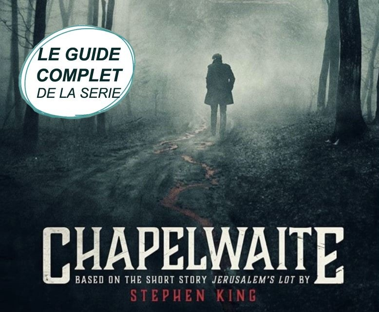 Chapelwaite Serie Guide Complet Cover