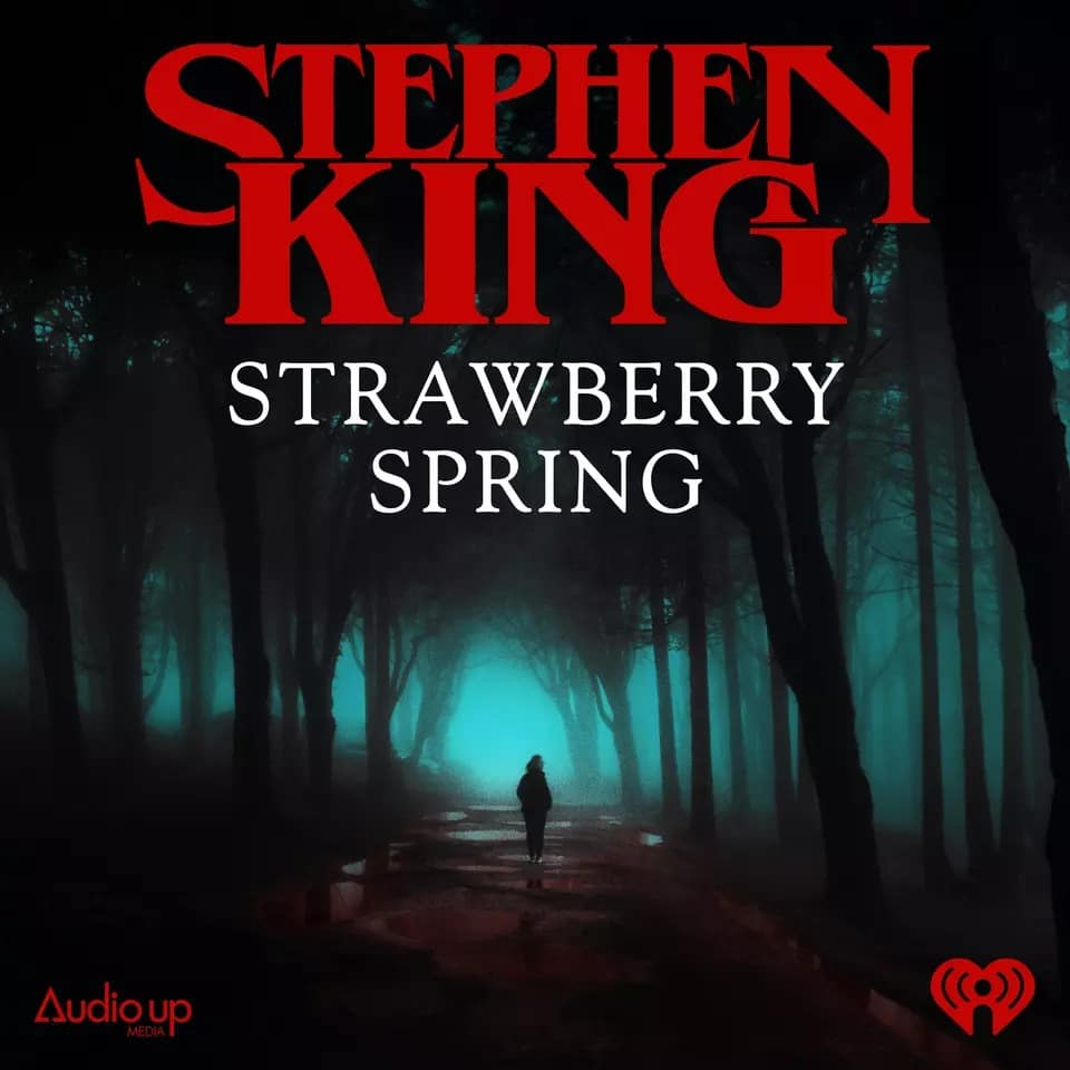 Strawberry Spring Audio Podcast Stephenking Cover