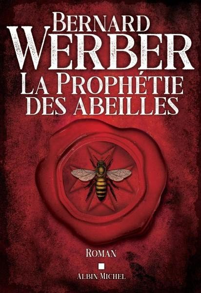 Laprophetiedesabeilles Bernard Werber Couverture