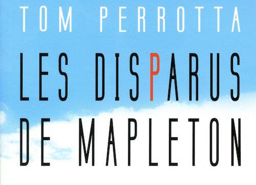 Les Disparus De Mapleton Tom Perrotta