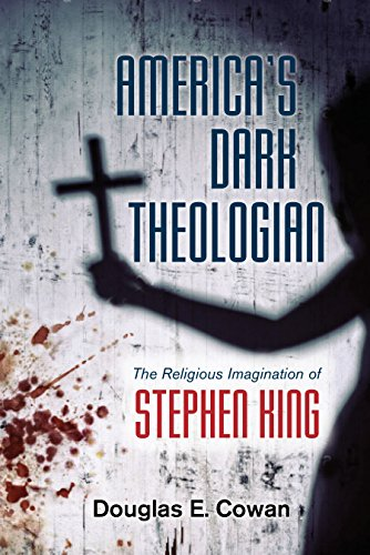 Americas Dark Theologian The Religious Imagination Of Stephen King