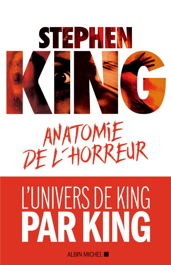 Anatomie De L Horreur Stephenking Albin Michel 2018