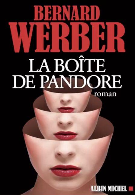 Bernard Werber Boite De Pandore