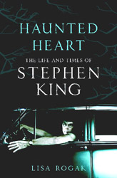 HAUNTED HEART : THE LIFE AND TIMES OF STEPHEN KING