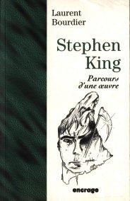 STEPHEN KING : PARCOURS D'UNE ŒUVRE