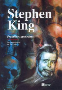 STEPHEN KING : PREMIERES APPROCHES