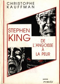 STEPHEN KING : DE L'ANGOISSE A LA PEUR