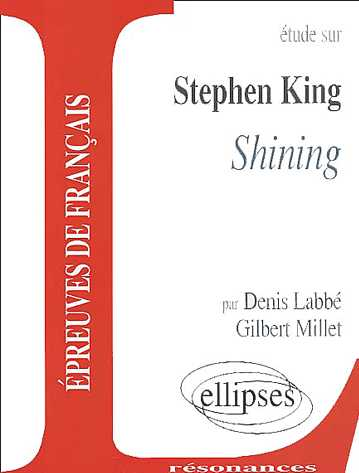 ETUDE SUR STEPHEN KING : SHINING