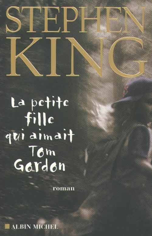 la petite fille qui aimait tom gordon - stephen king - albin michel jeunesse