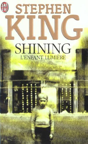 shining  l u0026 39 enfant lumi u00e8re   u2013 livre de stephen king