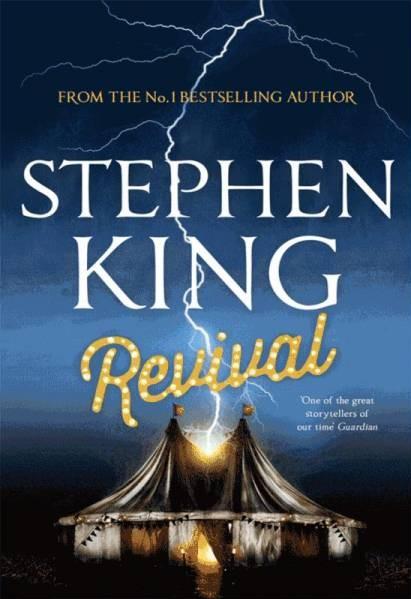 [Revival Stephen King, Hodder & Stoughton, UK cover]