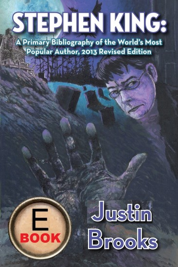 [JustinBrooks StephenKing Primary Bibliography 2013 cover]