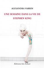 Concours : Une semaine dans la vie de Stephen King Une-semaine-dans-la-vie-stephen-king