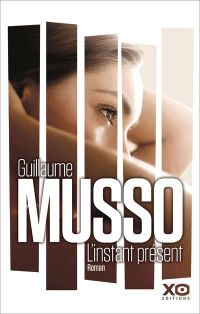 [guillaume musso linstantpresent xoeditions]
