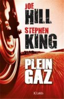 Plein Gaz, Stephen King et Joe Hill