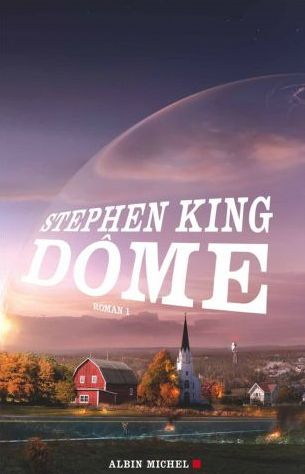 Couverture Dome tome 1  (Stephen King), Albin Michel