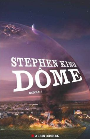 Couverture Dome tome 2  (Stephen King), Albin Michel