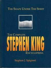the shape under the sheet - the complete stephen king encyclopdia
