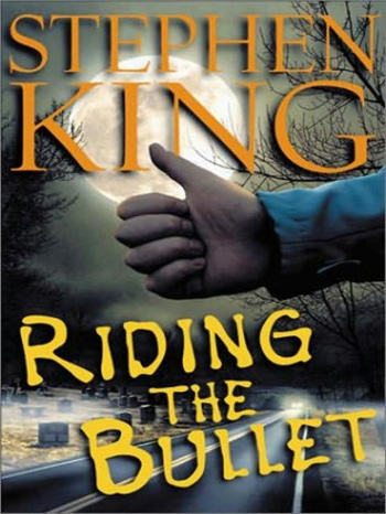 riding the bullet stephen king