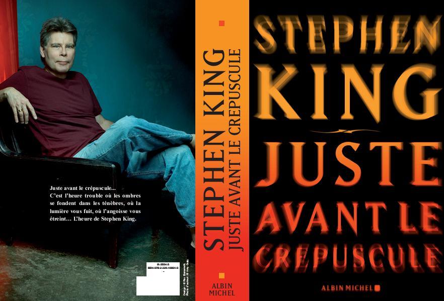 Juste avant le crépuscule, livre Stephen King, albin michel, 2010