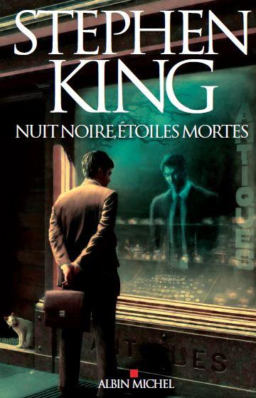 NUIT NOIRE, ETOILES MORTES [1 mars 2012,FULL DARK, NO STARS] - Page 2 Nuit-noire-etoiles-mortes__couverture