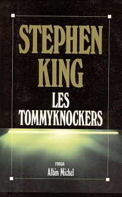 [les tommyknockers stephen king]