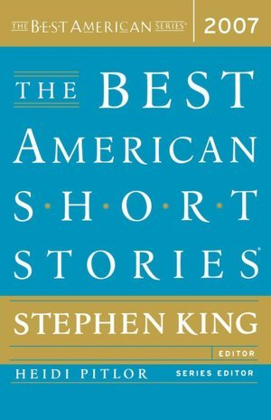 [the best american short stories 2007 stephen king]