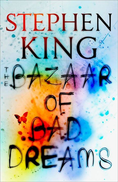 [the bazaar of bad dreams stephenking couvUK hodder]
