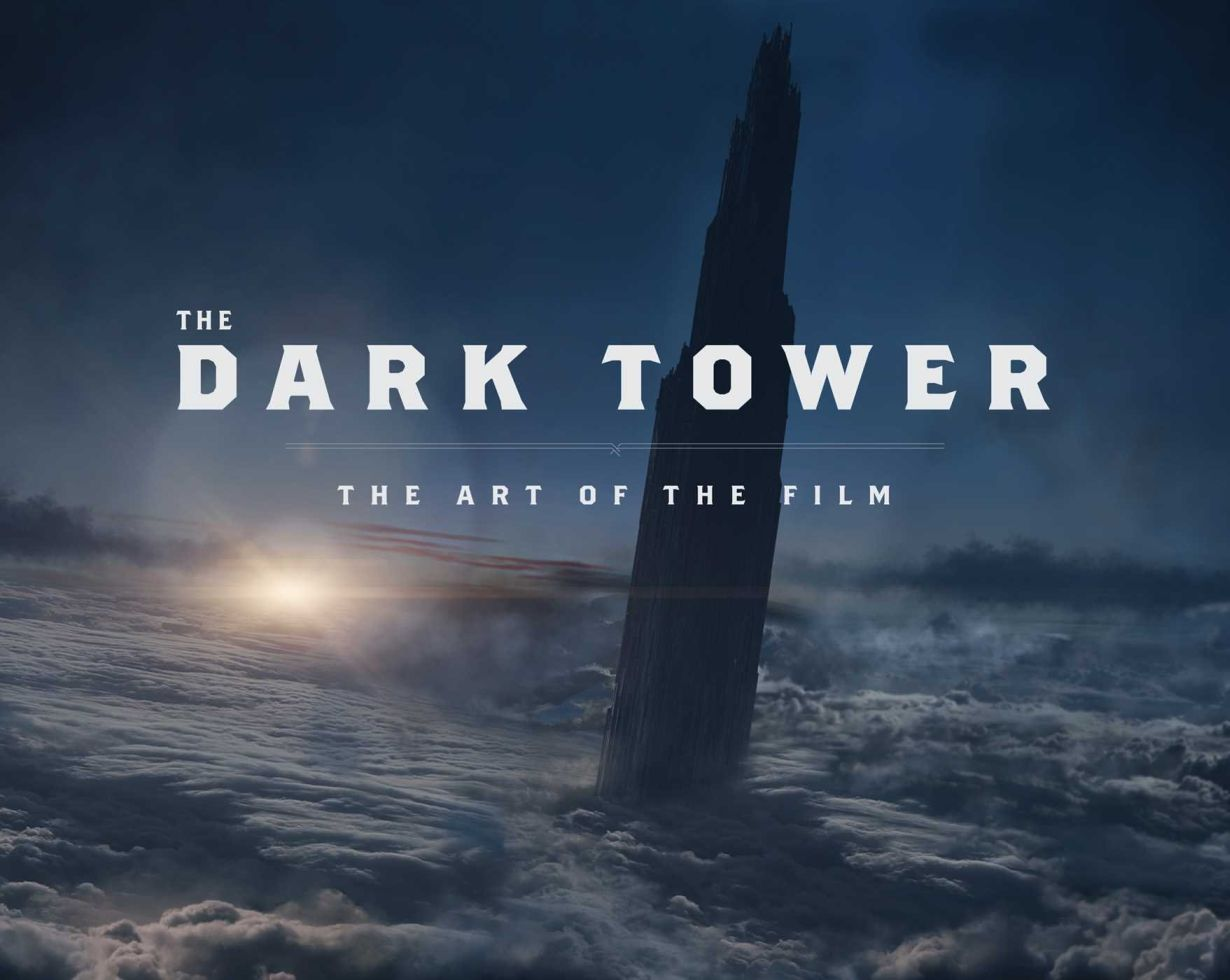 [the dark tower the art of the film]