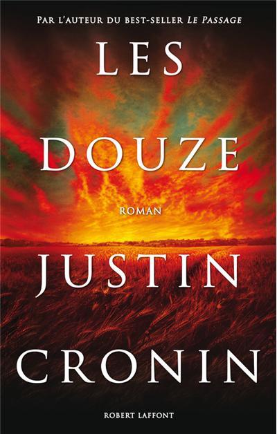 Les Douze, Justin Cronin