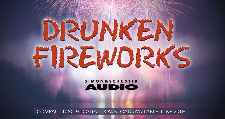 [drunken fireworks stephenking banniere]